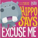 【预订】Hello Genius: Hippo Says Excuse Me