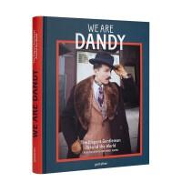 包邮We are Dandy,花花公子:全世界的优雅绅士 男士服装搭配 英文原版