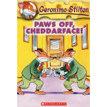 Paws off, Cheddarface!(Geronimo Stilton #06)老鼠记者6ISBN9780439559683