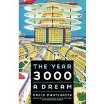 【预订】The Year 3000: A Dream