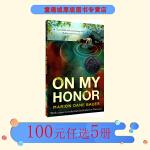 英文原版小说青少年 On My Honor 出事的那一天 纽伯瑞银奖 儿童文学小说 以我的荣誉