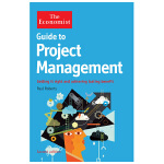The Economist Guide to Project Management 经济学人指南:项目管理