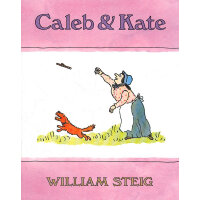 Caleb and Kate (New York Times Book Review Notable Children