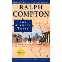 RALPH COMPTON THE ALAMOSA TRAIL 拉尔夫的踪迹