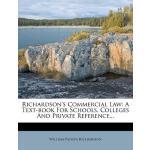 【预订】Richardson's Commercial Law: A Text-Book for Schools, C