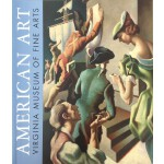弗吉尼亚美术博物馆藏美国艺术作品 American Art at the Virginia Museum of Fin