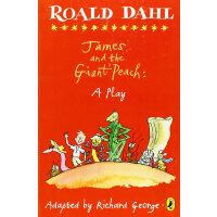 James and the Giant Peach: A Play罗尔德-达尔儿童戏剧集:詹姆斯和仙桃ISBN9780
