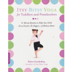 Itsy Bitsy Yoga for Toddlers and Prescho(ISBN=9781600940088) 英文原版