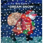 Eric Carle: Dream Snow [Hardcover] 梦中雪(精装) ISBN 9780399235795