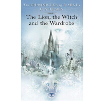 Lion, the Witch and the Wardrobe (Chronicles of Narnia)