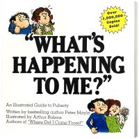 What's Happening to Me? 我到底怎么了?英文原版 青春期指南 青春期心理 性特征 青春期教育书籍