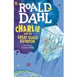 查理和大玻璃升降机 英文原版 Charlie and the Great Glass Elevator/Roald D