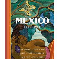 México 1900-1950: Diego Rivera, Frida Kahlo, José Clemente