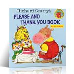 顺丰发货 进口英文原版 Richard Scarry Please and Thank You Book 理查德 斯凯