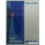 马克斯・阿克曼 丝网印刷作品集 Max Ackermann Werkverzeichnis Siebdrucke