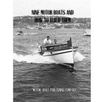 【预订】Nine Motor Boats and How to Build Them: A Book of Compl