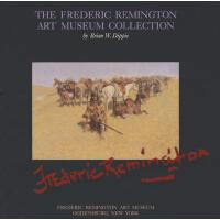 【预订】Frederic Remington Art Museum Collection