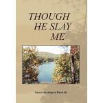 【预订】Though He Slay Me