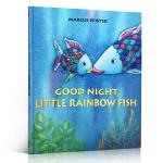 Good Night Little Rainbow Fish晚安,小彩虹鱼儿 Marcus Pfister经典作品 美