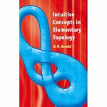 Intuitive Concepts in Elementary Topology(POD)
