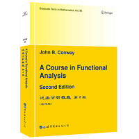 A course in functional analysis J. B. Conway(J. B. 康威,美国) 9