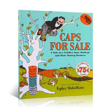 Caps for Sale卖帽子 小贩和猴子的恶作剧故事  美国Top 100百本必读 享誉75年的美国经典绘本 小贩和猴子之间的经典故事 送音频 A Tale of a Peddler Some Monkeys and Their Monkey Business