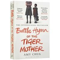正版虎妈战歌 英文原版 Battle Hymn of the Tiger Mother 我在美国做妈妈 英文版耶鲁法学