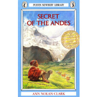 Secret of the Andes (Newbery Medal Book)《安第斯山脉的秘密》(1953年 纽伯