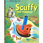 Scuffy the Tugboat (Little Golden Book) 小拖船闯世界 (金色童书) ISBN