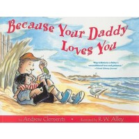 Because Your Daddy Loves You 因为爸爸爱你 ISBN 9780547237640