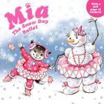 【预订】Mia: The Snow Day Ballet