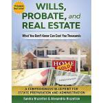 【预订】Wills, Probate, and Real Estate: What You Don't Know Ca