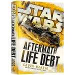 正版现货 原力觉醒前传 Star Wars Aftermath Life Debt 星球大战 余波 生命债 英文原版小