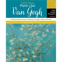 Fantastic Forgeries: Paint Like Van Gogh: A Step-by-Step Co