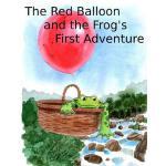 【预订】The Red Balloon and Frog's First Adventure