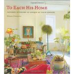 To Each His Home: Inspired Interiors as Unique as Their Own