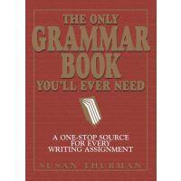 【预订】The Only Grammar Book You'll Ever Need A One-Stop Sourc