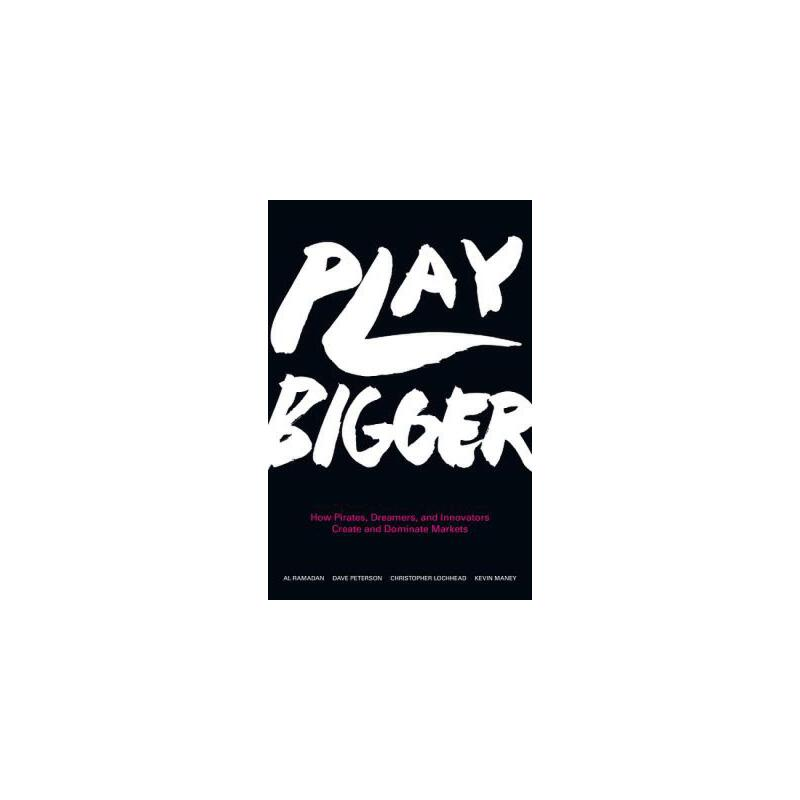 【预订】Play Bigger  How Pirates, Dreamers, and Innovators Create and Dominate Markets 预订商品,需要1-3个月发货,非质量问题不接受退换货。