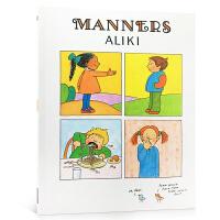 Manners 礼仪 Aliki 阿力奇 简单有趣的漫画教会小朋友日常礼仪 少儿英语绘本儿童情绪变化绘本书