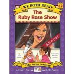 【预订】The Ruby Rose Show (We Both Read-Level 1-2(hardcover))