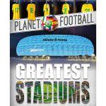 Planet Football: Greatest Stadiums