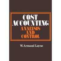 【预订】Cost Accounting: Analysis and Control