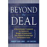 【预订】Beyond the Deal: A Revolutionary Framework for Successf
