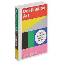 Destination Art 目的地艺术 500件艺术作品品 英文雕塑装置艺术设计书籍