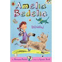 Amelia Bedelia Chapter Book #2: Amelia Bedelia Unleashed 糊涂