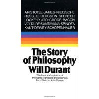 The Story of Philosophy: The Lives and Opinions of the Worl