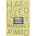 Hag-Seed: A Novel (Hogarth Shakespeare)