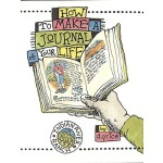 【预订】How to Make a Journal of Your Life