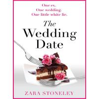 The Wedding Date: The laugh out loud romantic comedy of the