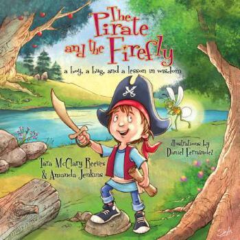 【预订】The Pirate and the Firefly: A Boy, a Bug, and a Lesson in Wisdom 预订商品,需要1-3个月发货,非质量问题不接受退换货。